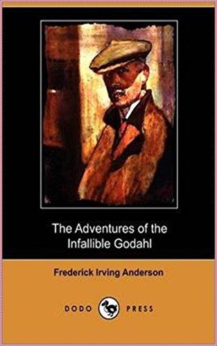 The Adventures of the Infallible Godahl [Penguin Popular Classics]