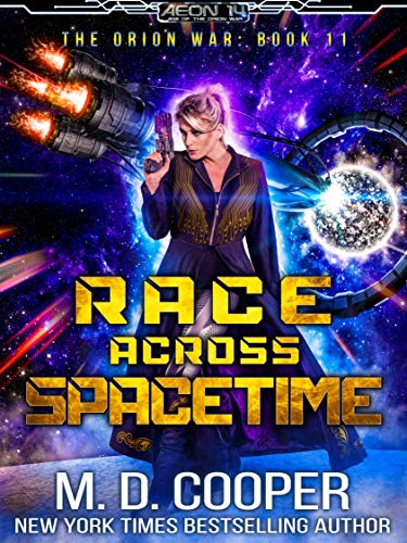 Race Across Spacetime (Aeon 14: The Orion War #11)