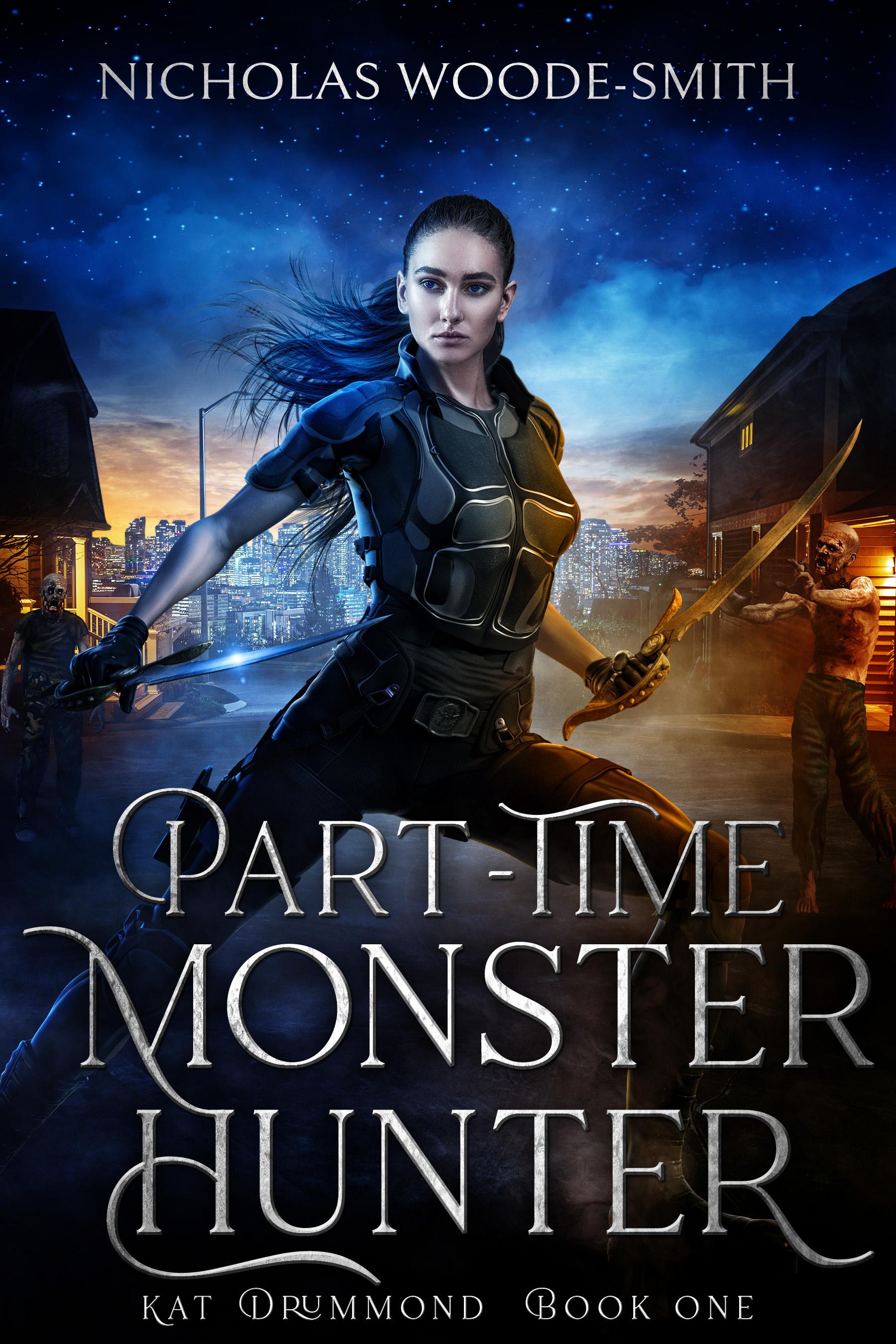 Part-Time Monster Hunter (Kat Drummond, #1)