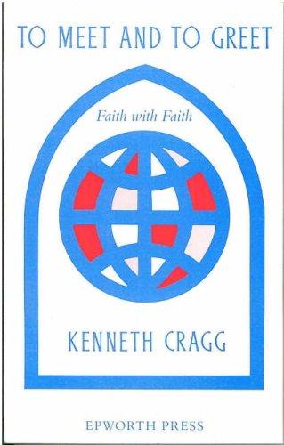 To Meet and to Greet: Faith with Faith
