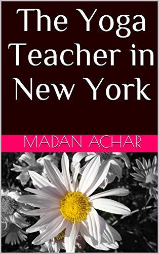 The Yoga Teacher in New York
