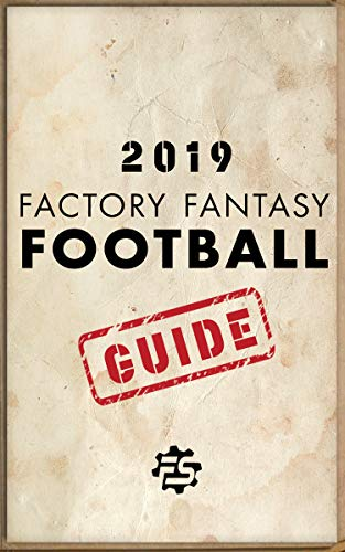 2019 Factory Fantasy Football Guide: 2019 Redraft Guide