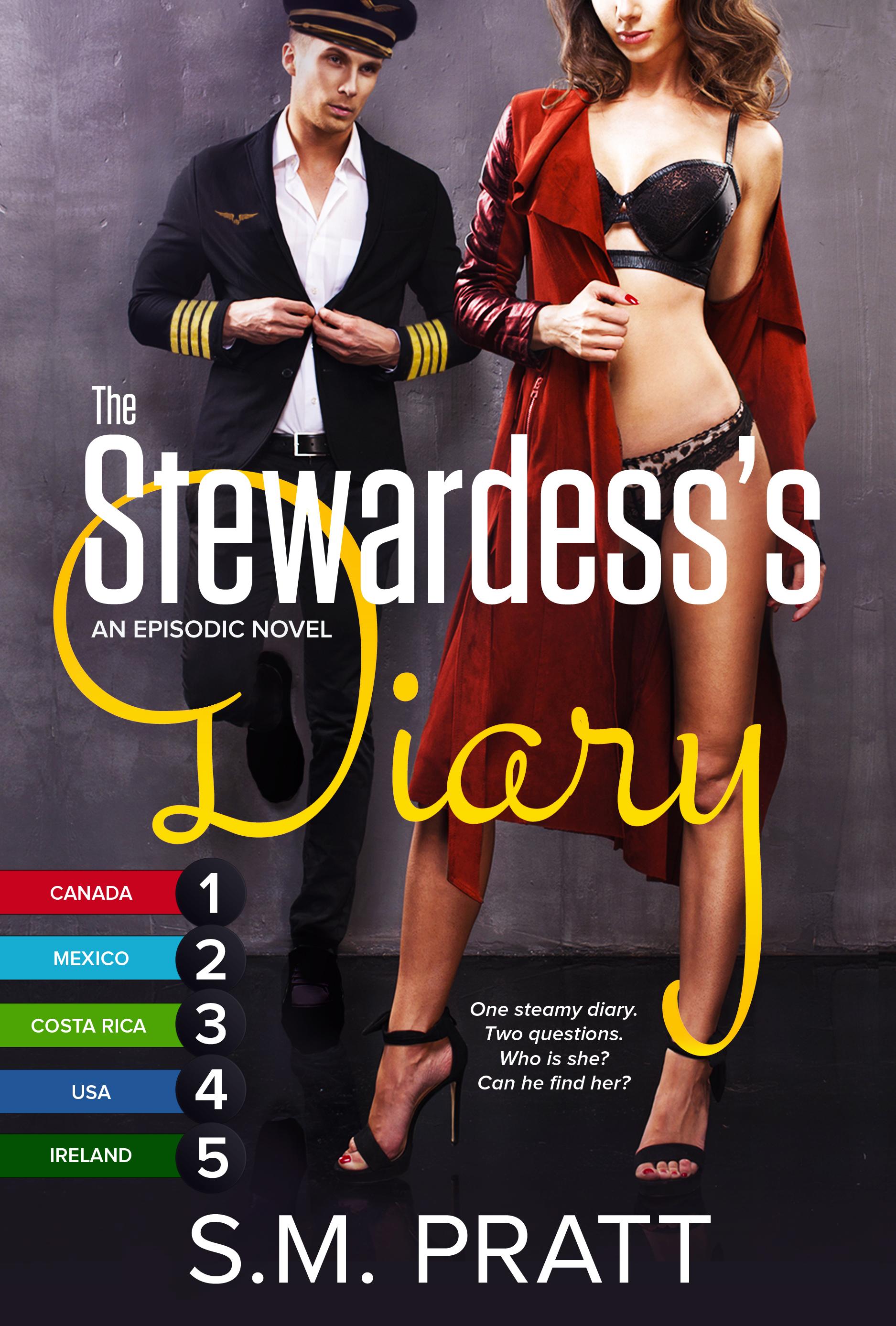 The Stewardess's Diary, Parts 1-5: Canada, Mexico, Costa Rica, USA, Ireland (The Stewardess's Diary Parts 1-5)