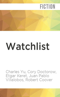 Watchlist: 32 Short Stories by Persons of Interest