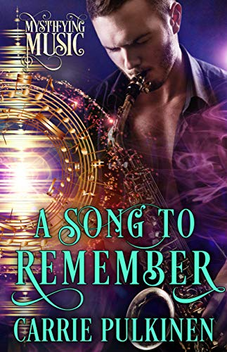 A Song to Remember (Mystifying Music #3)