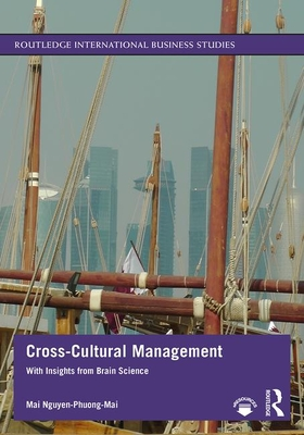 Cross-Cultural Management: With Insights from Brain Science