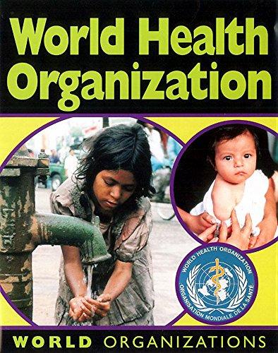 World Organisations: World Health Organisations