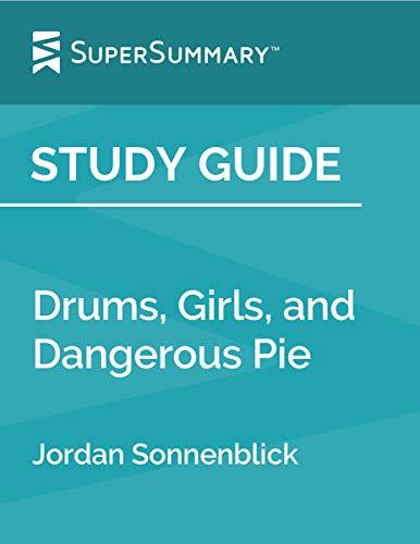 Study Guide: Drums, Girls, and Dangerous Pie by Jordan Sonnenblick
