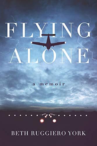 Flying Alone: A Memoir