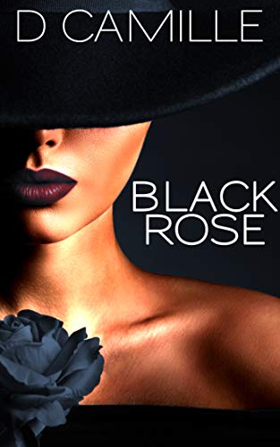 Black Rose (The Life of Bliss Book 1)