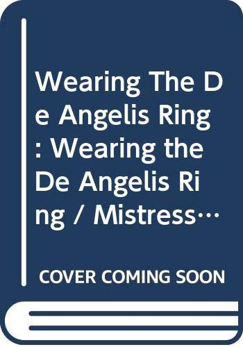Wearing The De Angelis Ring: Wearing the De Angelis Ring (The Italian Titans, Book 1) / Mistress of His Revenge (Bought by the Brazilian, Book 1) (Mills & Boon Modern)