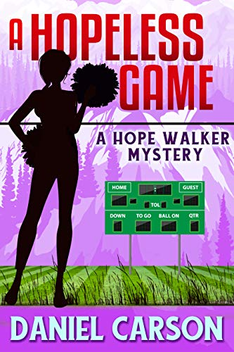 A Hopeless Game (A Hope Walker Mystery Book 4)