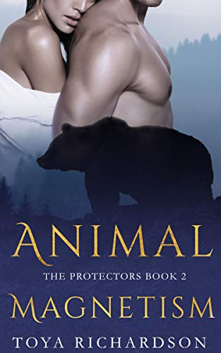 Animal Magnetism (The Protectors, #2)
