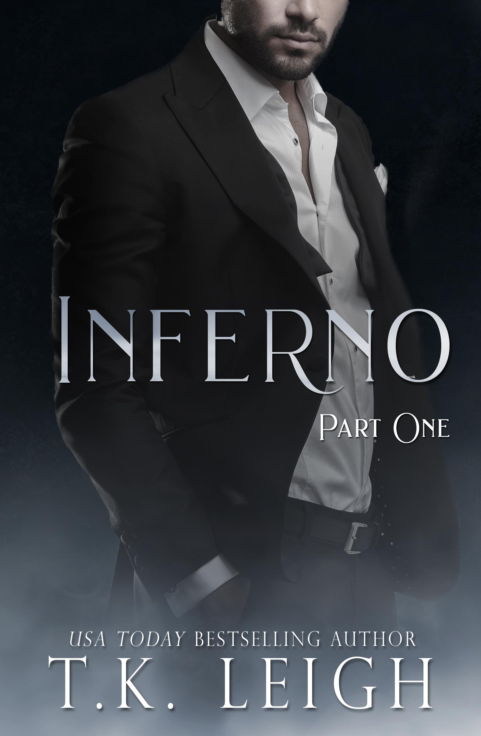 Inferno: Part 1 (Inferno, #1)