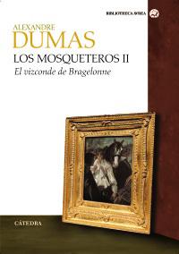 Los mosqueteros II: El vizconde de Bragelonne