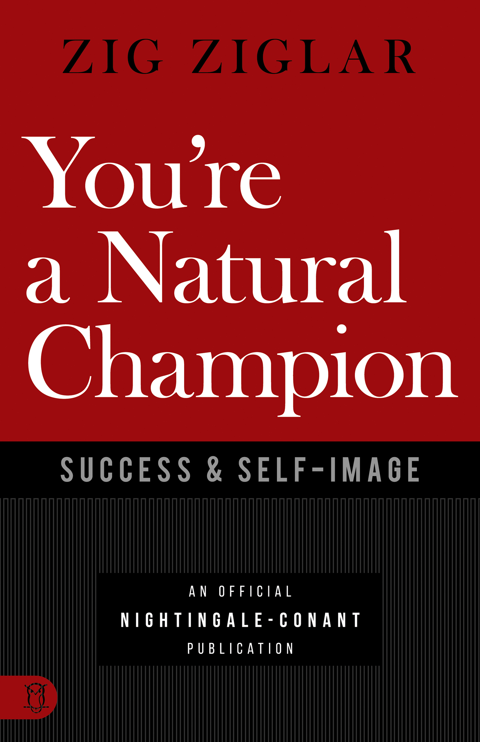 You're a Natural Champion: Success  Self-Image