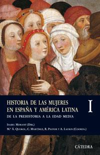 Historia de las mujeres en España y América Latina I: De la Prehistoria a la Edad Media