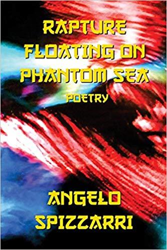 Rapture Floating On Phantom Sea: Poetry