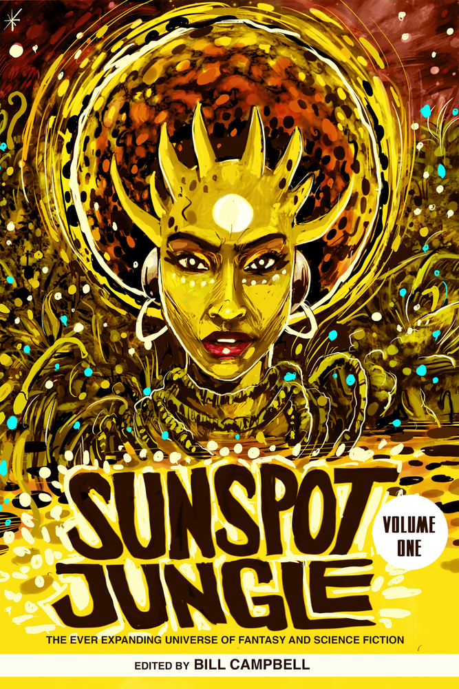 Sunspot Jungle: The Ever Expanding Universe of Fantasy and Science Fiction