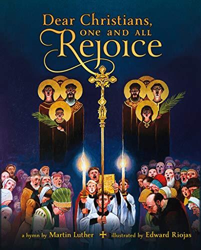 Dear Christians, One and All, Rejoice