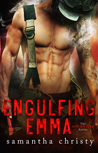 Engulfing Emma (Men on Fire #3)