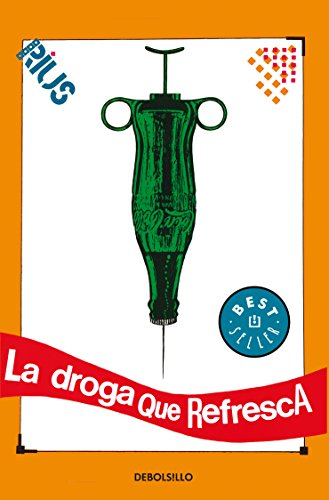 La droga que refresca / The Drug that Refreshes
