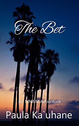 The Bet: An MMFM Adventure