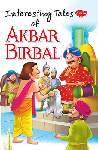 Interesting Tale Of Akbar and Birbal (Story Books For Children Book 48)