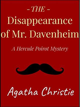 The Disappearance of Mr. Davenheim: A Short Story