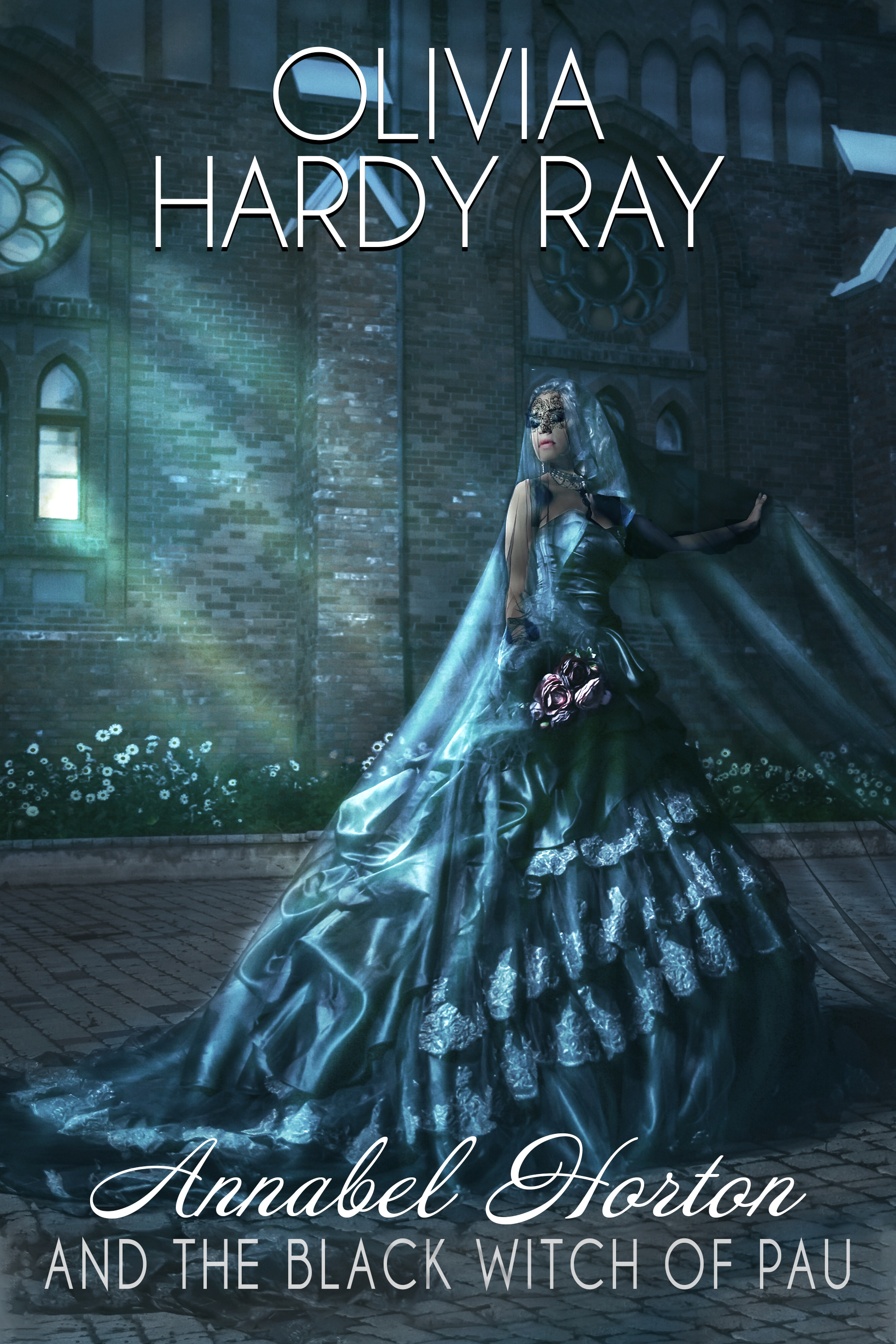 Annabel Horton And The Black Witch of Pau (Book Two)