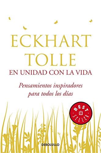 En unidad Con La Vida / In unity with life: Pensamientos Inspiradores Para Todos Los Días