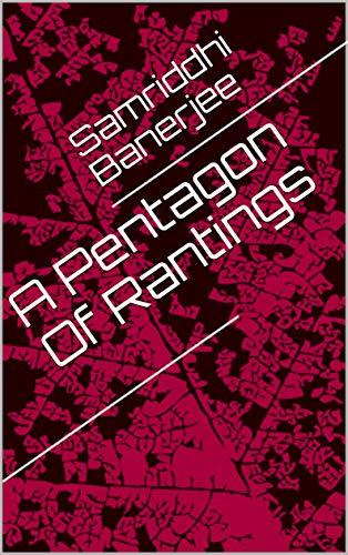 A Pentagon Of Rantings