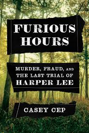Furious Hours by Casey Cep Book Summary