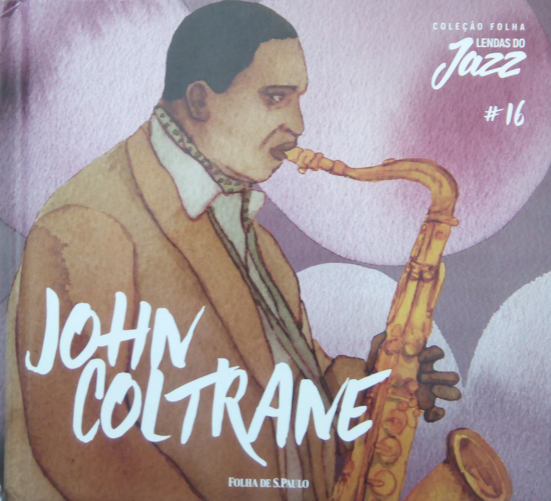 John Coltrane - Lendas do Jass #16