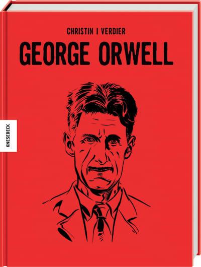 George Orwell: Die Comic-Biografie