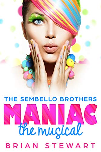 Maniac The Musical; The Sembello Brothers