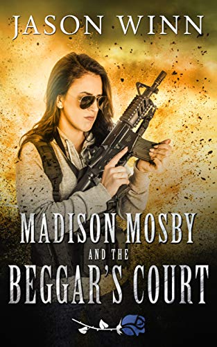 Madison Mosby and the Beggar's Court (The Moonmilk Saga #3)