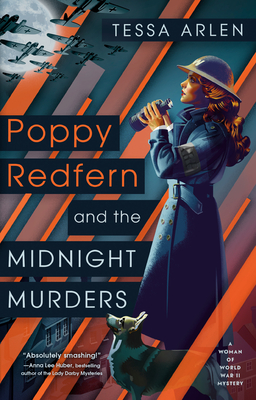 Poppy Redfern and the Midnight Murders (A Woman of WWII Mystery, #1)