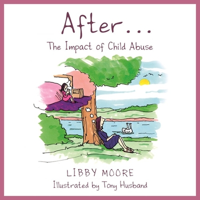 After...: The Impact of Child Abuse