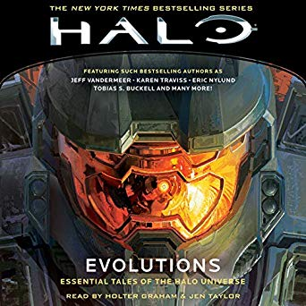 Evolutions: Essential Tales of the Halo Universe (Halo, #7.5)