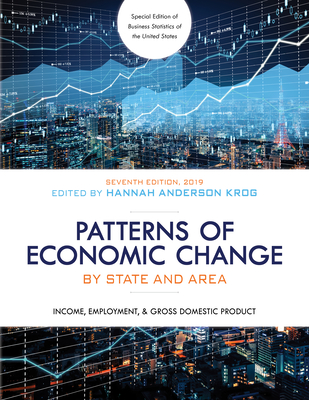 Patterns of Economic Change by State and Area 2019: Income, Employment, & Gross Domestic Product