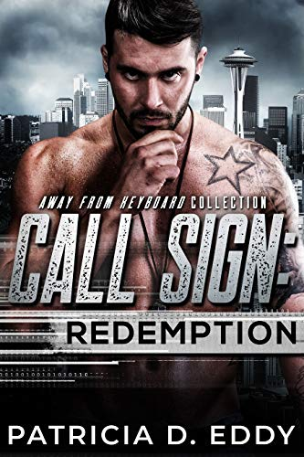 Call Sign: Redemption (Away From Keyboard, #7)