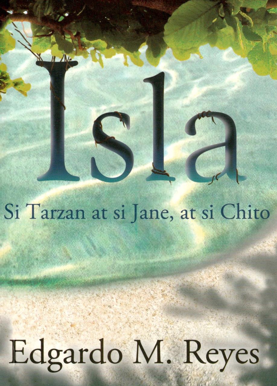 Isla: Si Tarzan at si Jane, at si Chito