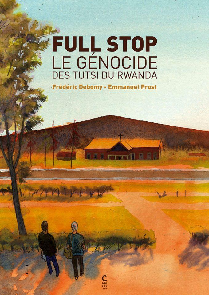 Full Stop, le génocide des Tutsi du Rwanda