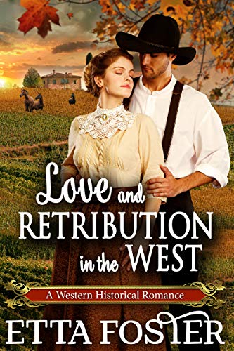 Love and Retribution in the West (Mail Order Brides, #7)