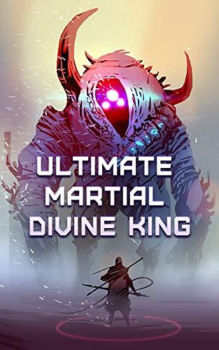 Ultimate Martial Divine King: volume 8