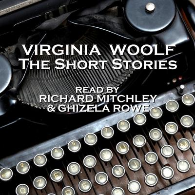Virginia Woolf: The Short Stories