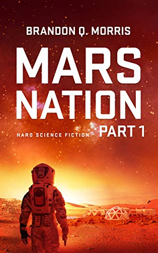 Mars Nation 1: Hard Science Fiction