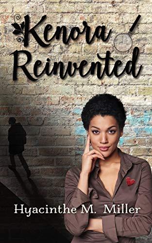 Kenora Reinvented: She's starting over, her way (Kenora & Jake: Investigations, Mystery & Seasoned Romance Book 1)