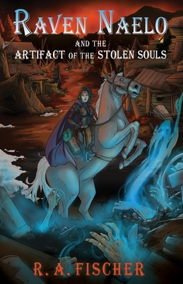 Raven Naelo and the Artifact of the Stolen Souls